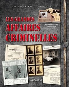 crim-239x300 Les Grandes Affaires Criminelles