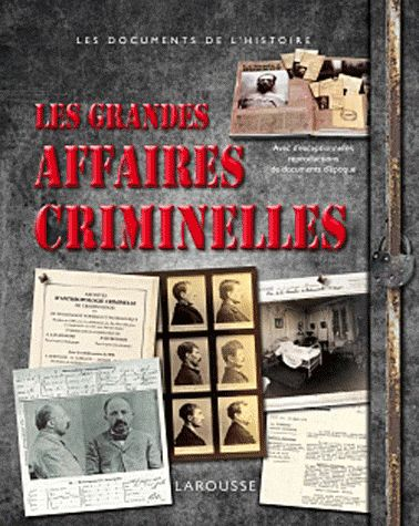 crim Les Grandes Affaires Criminelles
